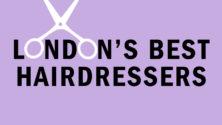 best hairdresser London